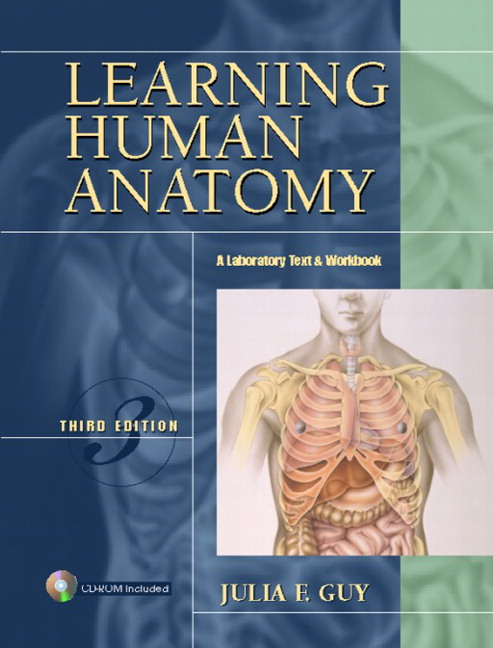 Guy Learning Human Anatomy A Laboratory Text And Workbook Pearson