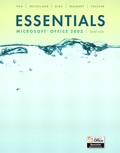 Toliver, Essentials: Microsoft Access 2003, Level 1, 4th Edition