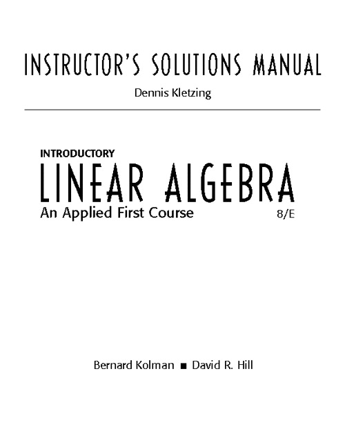 kletzing instructor s manual for introductory linear algebra an rh pearson com introductory linear algebra 8th edition solution manual pdf linear algebra with applications 8th edition solution manual