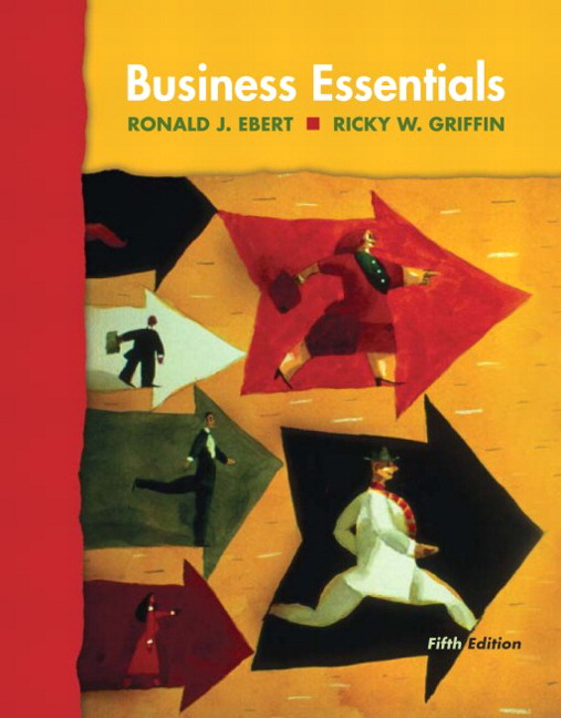 Ebert griffin business essentials 5th edition pearson business essentials 5th edition fandeluxe Choice Image