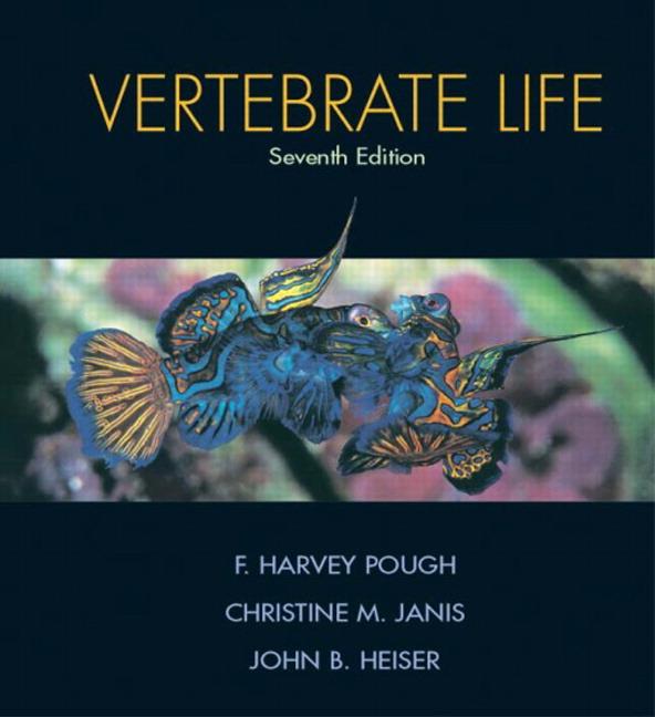 Pough, Janis & Heiser, Vertebrate Life | Pearson