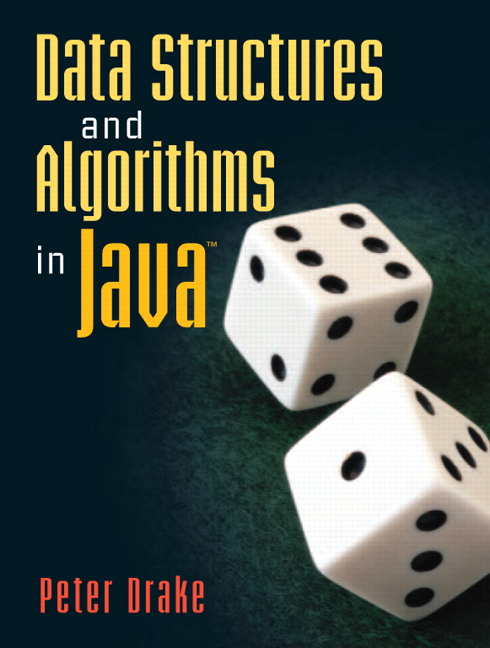 Drake, Data Structures and Algorithms in Java | Pearson