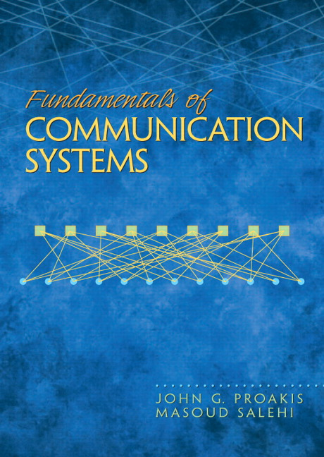 Proakis & Salehi, Fundamentals of Communication Systems, 2nd Edition