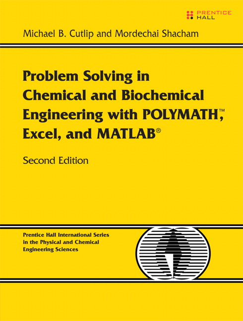 cutlip shacham problem solving in chemical and biochemical  problem solving in chemical and biochemical engineering