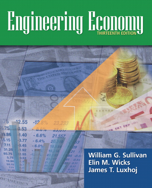 sullivan wicks luxhoj engineering economy pearson rh pearson com engineering economy 13th edition solution manual sullivan engineering economy sullivan 16th edition solution manual pdf