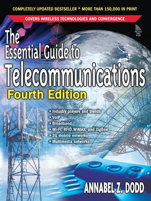 dodd essential guide to telecommunications the 5th edition pearson rh pearson com the essential guide to telecommunications 4th edition the essential guide to telecommunications (5th edition) pdf
