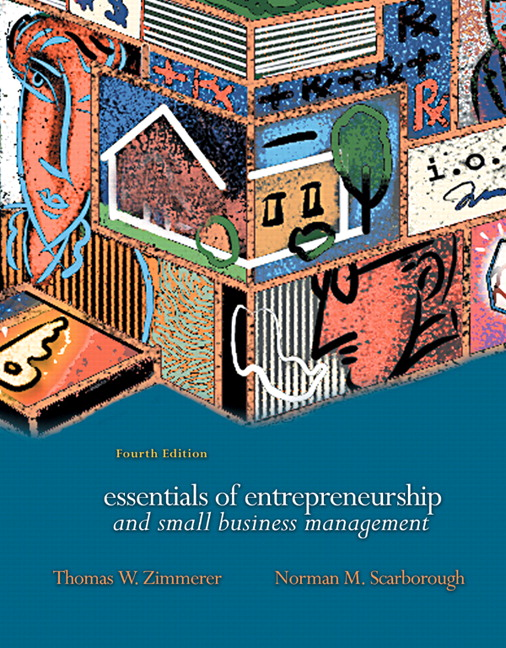 Zimmerer scarborough wilson essentials of entrepreneurship and essentials of entrepreneurship and small business management 4th edition fandeluxe Image collections