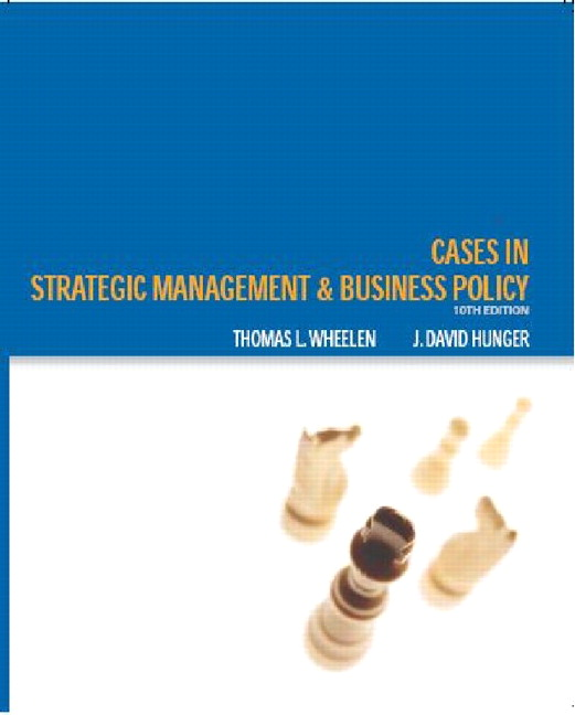 Wheelen Hunger Cases Strategic Management And Business Policy