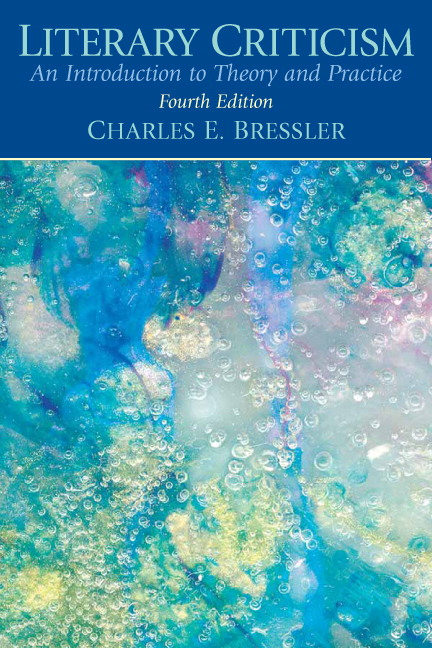 Bressler Literary Criticism An Introduction To Theory And Practice
