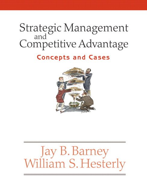 barney hesterly Strategic management and competitive advantage: concepts and cases by jay b barney, william s hesterly starting at $099 strategic management and competitive advantage: concepts and cases has 4 available editions to buy at alibris.