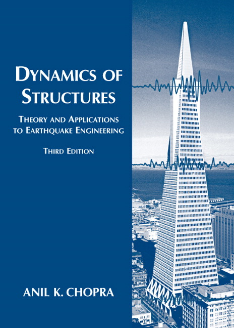 Chopra Dynamics Of Structures 3rd Edition Pearson