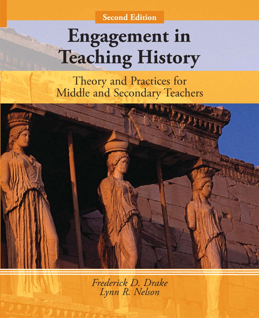 Drake & Nelson, Engagement in Teaching History: Theory and Practices