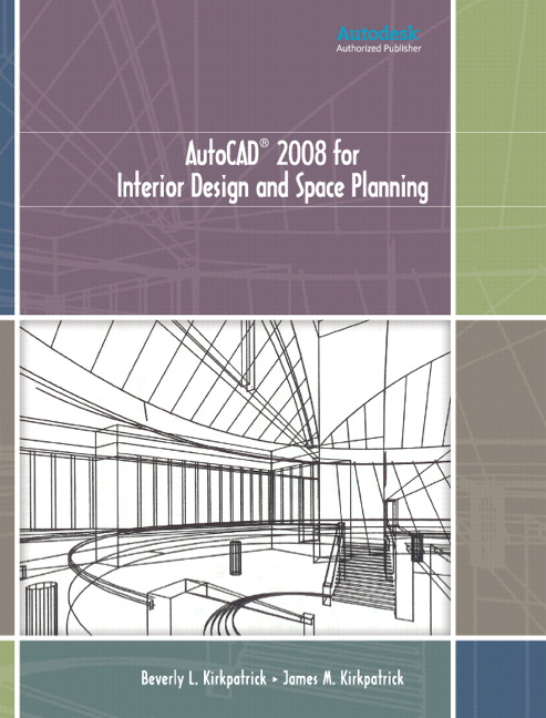 Kirkpatrick Kirkpatrick Autocad 2008 For Interior Design And Space Planning Pearson