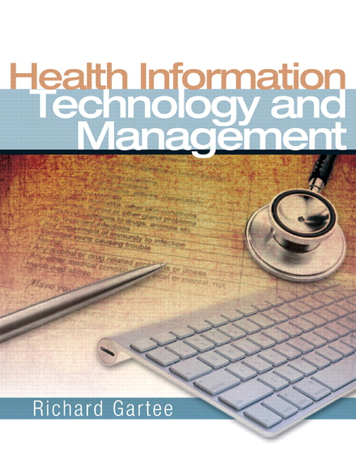 Gartee, Health Information Technology and Management | Pearson