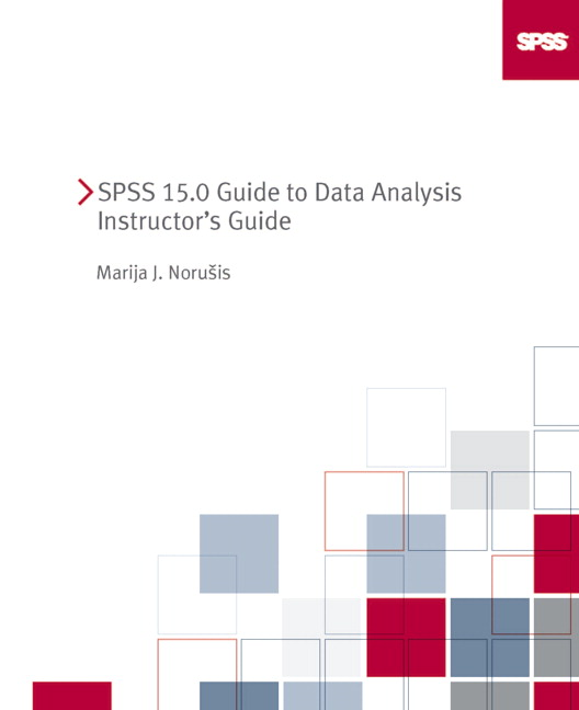 norusis spss 15 0 instructor s guide t a gda spss 15 0 guide to rh pearson com Assistant Instructor Guide and Template Instructor Manual