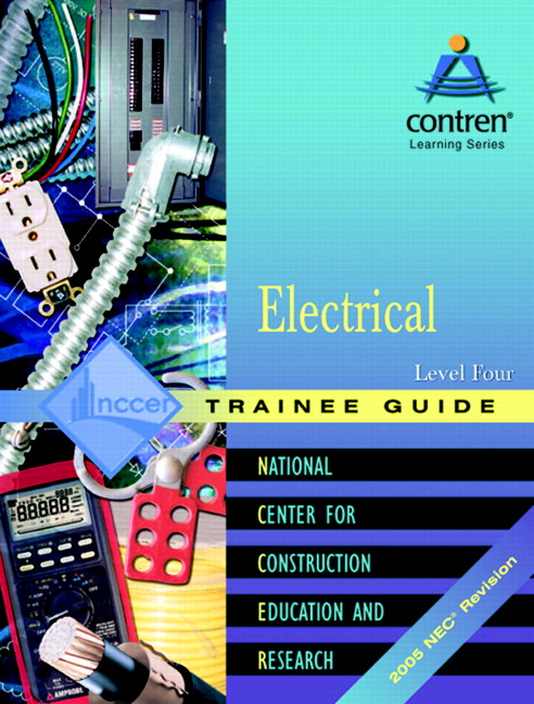 NCCER ELECTRICAL LEV 4 TRAINEE GD REV 99 RB Pearson
