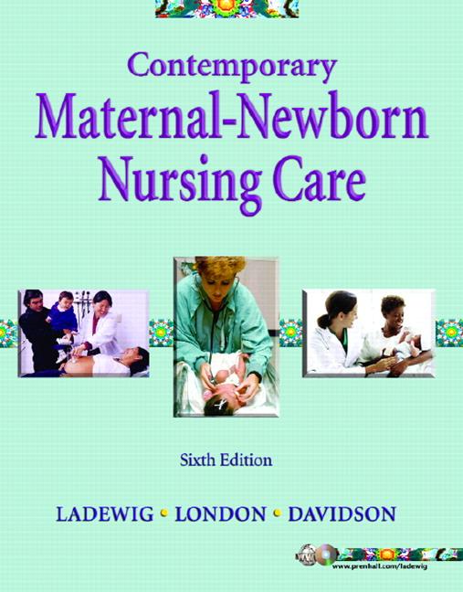 Ladewig London Davidson Contemporary Maternal Newborn Nursing