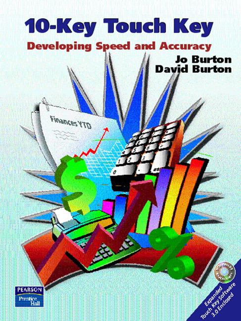 Burton & Burton, 10-Key Touch Key: Developing Speed and
