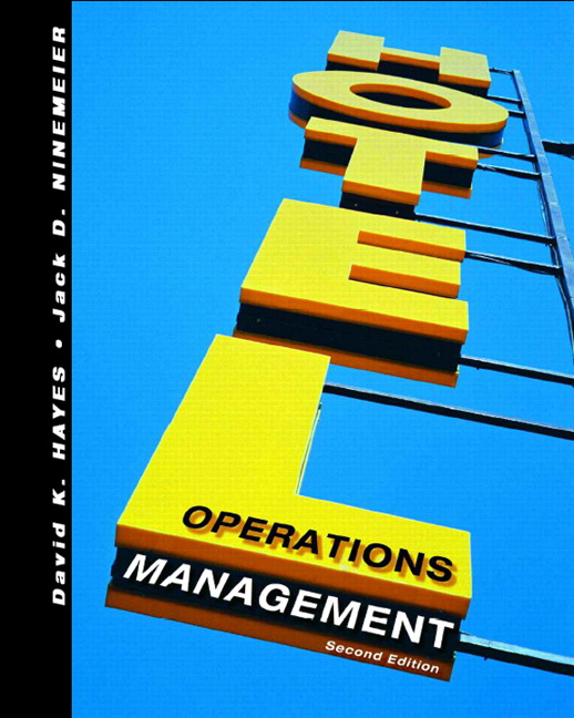 Hayes, Ninemeier & Miller, Hotel Operations Management, 3rd Edition