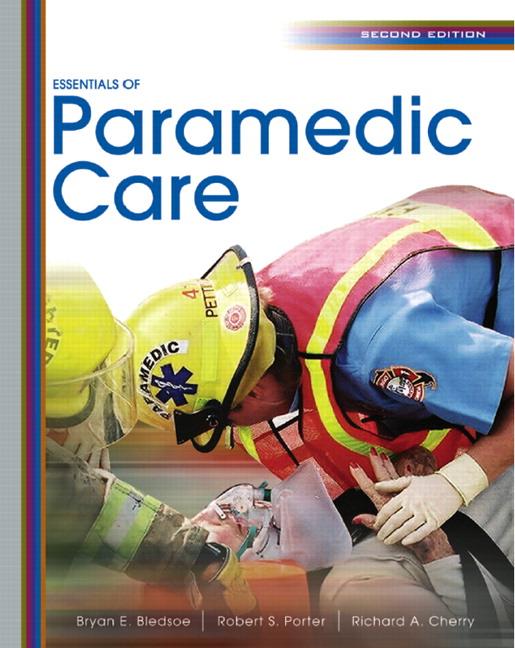 Bledsoe  Porter  U0026 Cherry  Essentials Of Paramedic Care