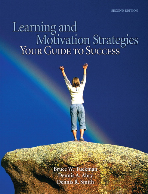 Learning and Motivation Strategies: Your Guide to Success, 2nd Edition