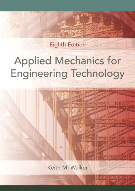 walker applied mechanics for engineering technology 8th edition
