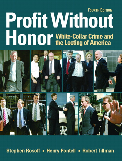 Profit Without Honor: White Collar Crime and the Looting of America