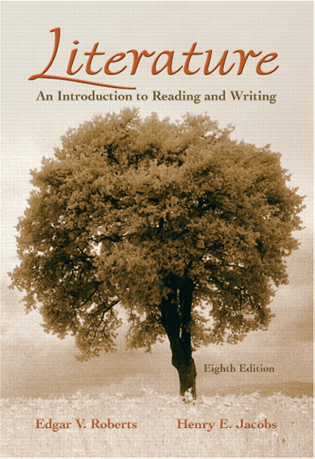 Roberts literature an introduction to reading and writing 9th literature an introduction to reading and writing 8th edition fandeluxe Images