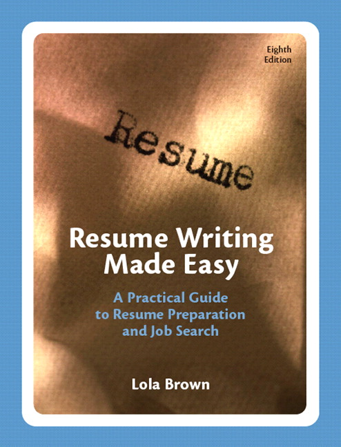 resume writing made easy a practical guide to resume preparation and job