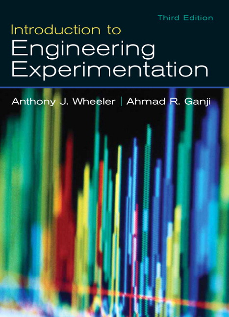 Introduction to Engineering Experimentation, 3rd Edition