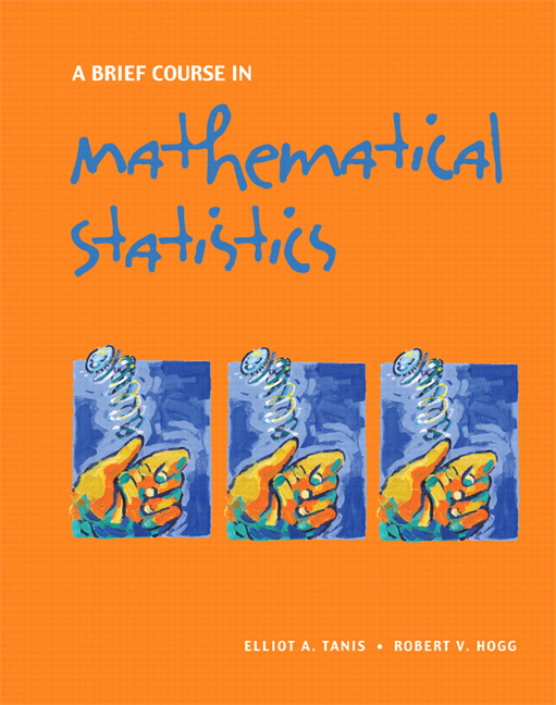 Tanis Hogg Brief Course In Mathematical Statistics A