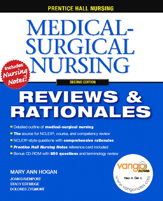 Hogan, Pearson Reviews & Rationales: Medical-Surgical Nursing with