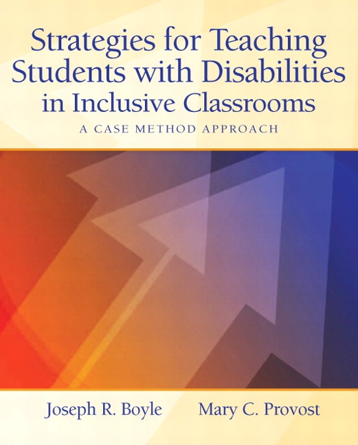 Boyle provost strategies for teaching students with disabilities strategies for teaching students with disabilities in inclusive classrooms a case method approach fandeluxe Gallery