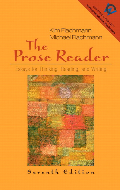 annotated edition essay instructor prose reader reading thinking writing Kim flachmann, author of the prose reader: essays for thinking, reading, and writing (5th edition), on librarything.