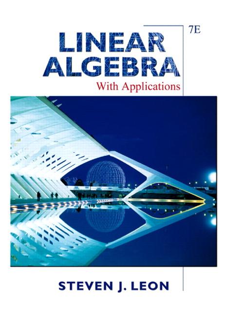 Leon, Linear Algebra with Applications | Pearson