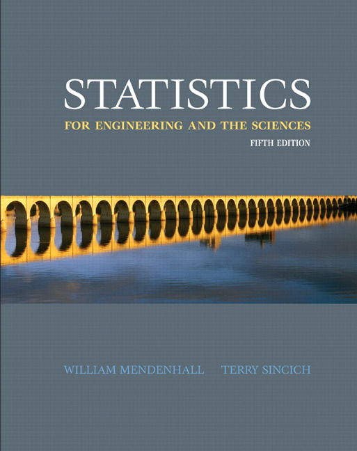 Mendenhall Sincich Statistics For Engineering And The Sciences