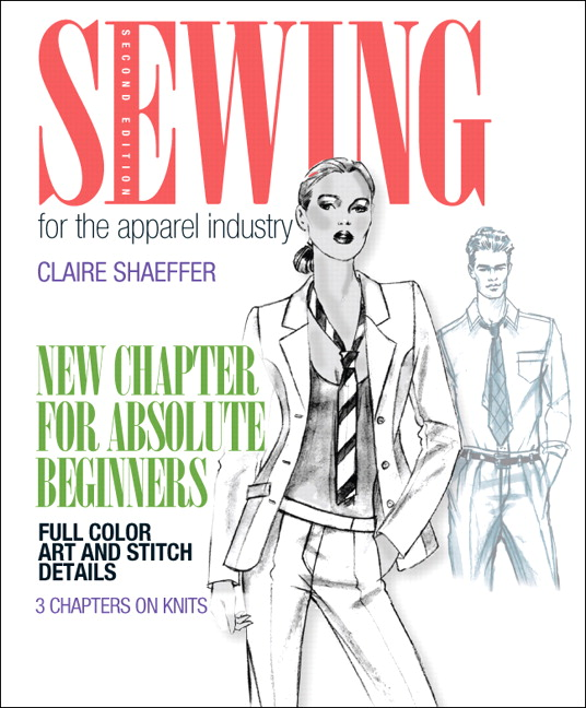 Shaeffer Sewing For The Apparel Industry 2nd Edition Pearson