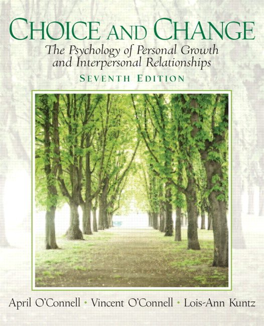 Oconnell oconnell kuntz choice and change the psychology of choice and change the psychology of personal growth and interpersonal relationships 7th edition fandeluxe Choice Image