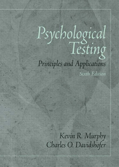 Psychological Testing: Principles and Applications, 6th Edition