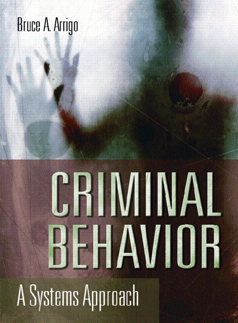 criminal behavior system The criminal justice system is very concerned with these questions, and criminologists are attempting to answer them  learning, and criminal behavior thus, in .