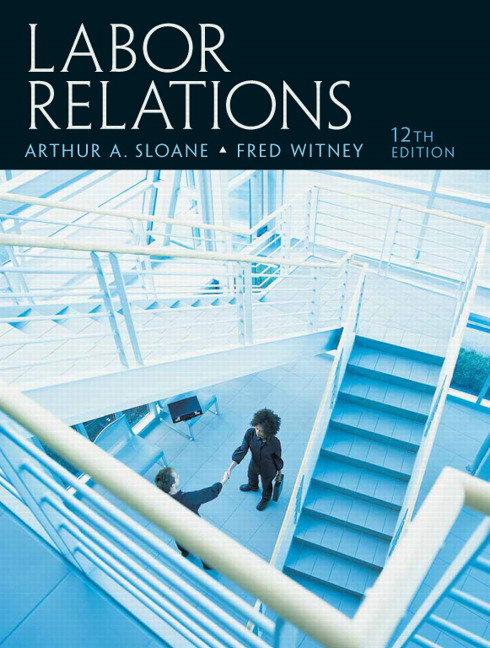 labor relations 13th edition by arthur a sloane fred witney Human genetics 11th edition by ricki lewis isbn-13: 978-0073525365   labor relations 13th edition by arthur a sloane, fred witney, isbn-13: 978-.