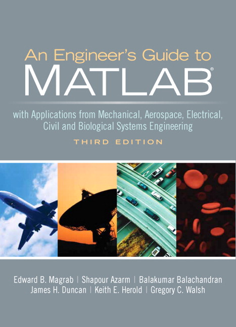 Magrab, azarm, Balachandran, Duncan, Herold & Walsh, Engineers Guide
