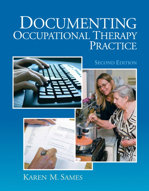 Sames Documenting Occupational Therapy Practice 3rd