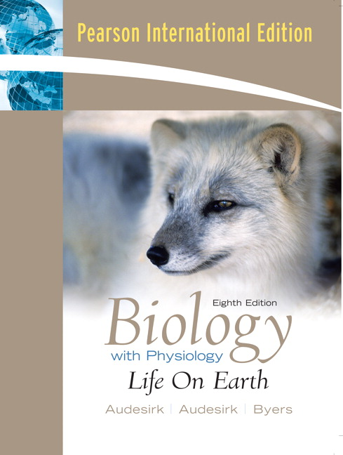 Biology: Life on Earth with Physiology: International Edition, 8th Edition