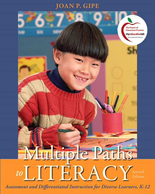 Gipe Multiple Paths To Literacy Assessment And Differentiated