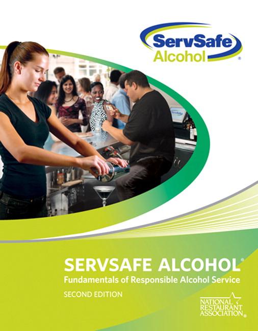 National Restaurant Association, ServSafe Alcohol: Fundamentals of ...