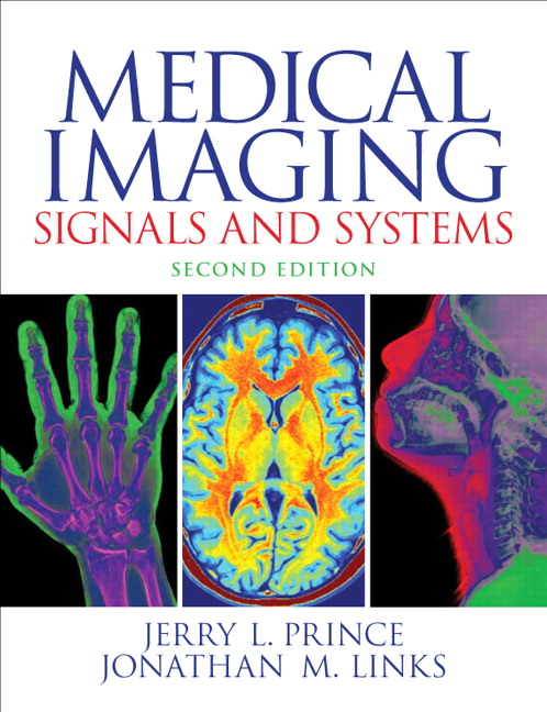 Medical Imaging Signals and Systems, 2nd Edition