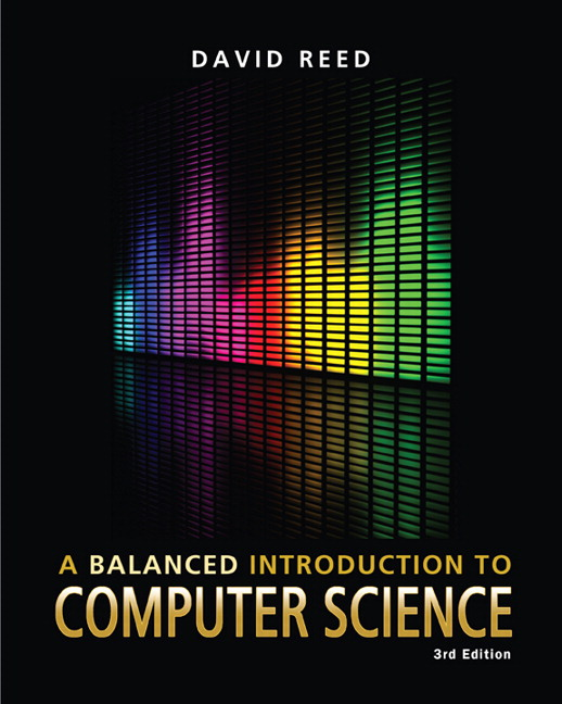 Reed balanced introduction to computer science a 3rd edition balanced introduction to computer science fandeluxe Choice Image