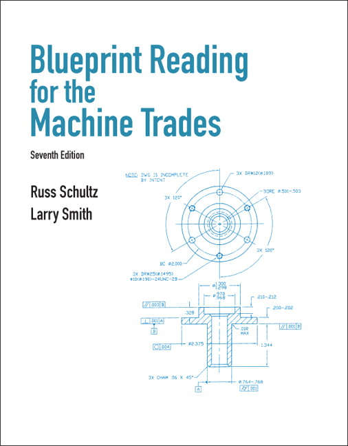 Schultz smith blueprint reading for machine trades 7th edition blueprint reading for machine trades malvernweather Images