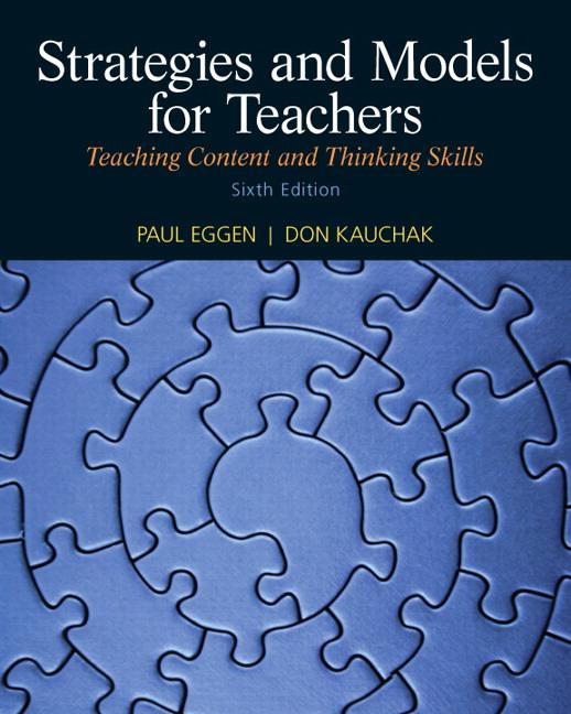 Eggen Kauchak Strategies And Models For Teachers Teaching